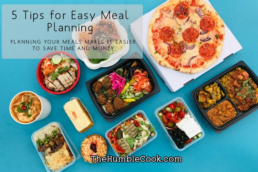 5 Tips for Easy Meal Planning